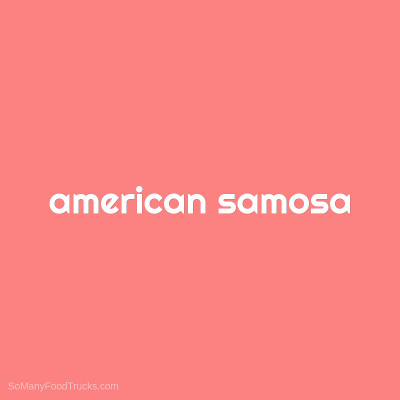 American Samosa
