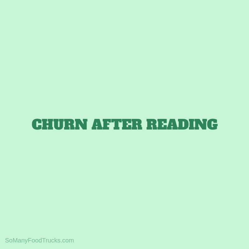Churn After Reading