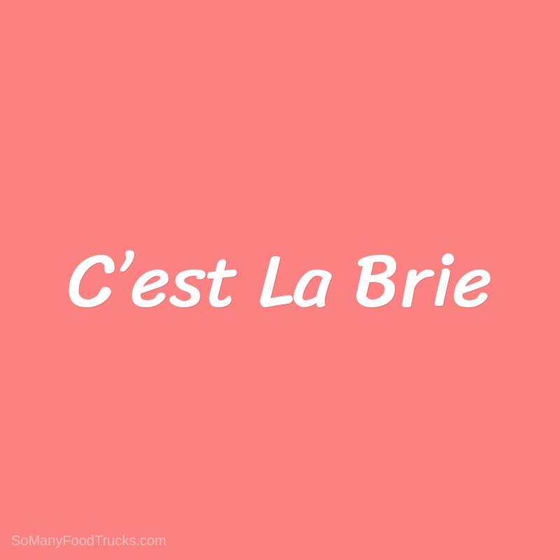 C'est La Brie