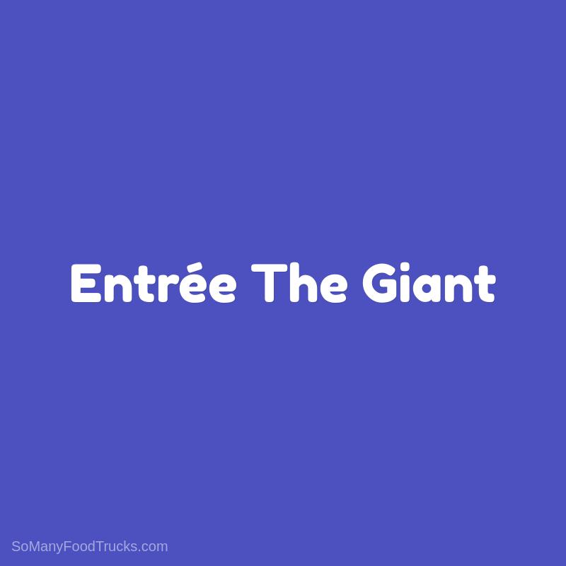 Entrée The Giant