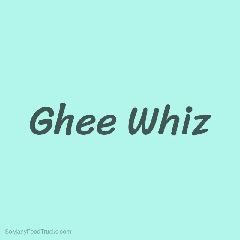 Ghee Whiz
