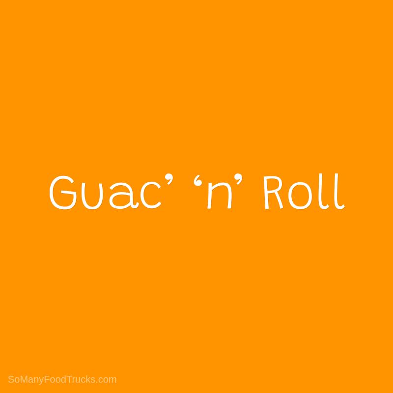 Guac' 'n' Roll