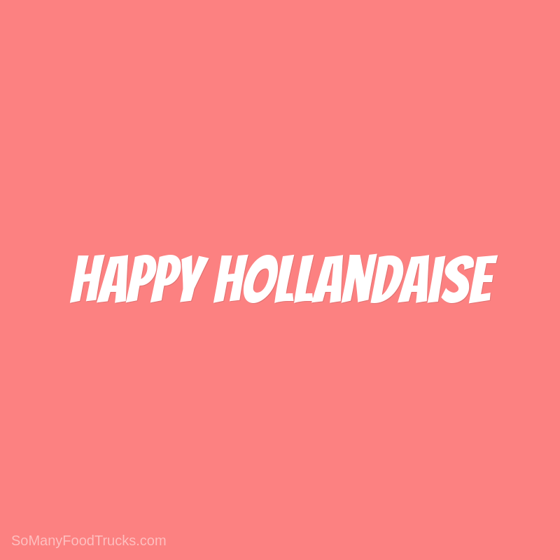 Happy Hollandaise