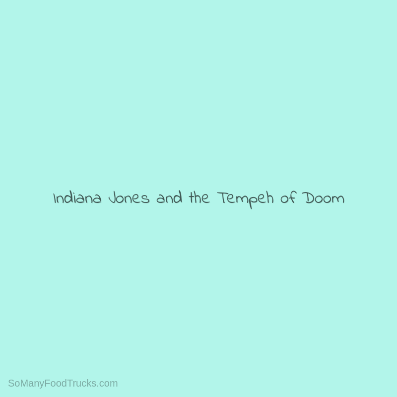 Indiana Jones and the Tempeh of Doom