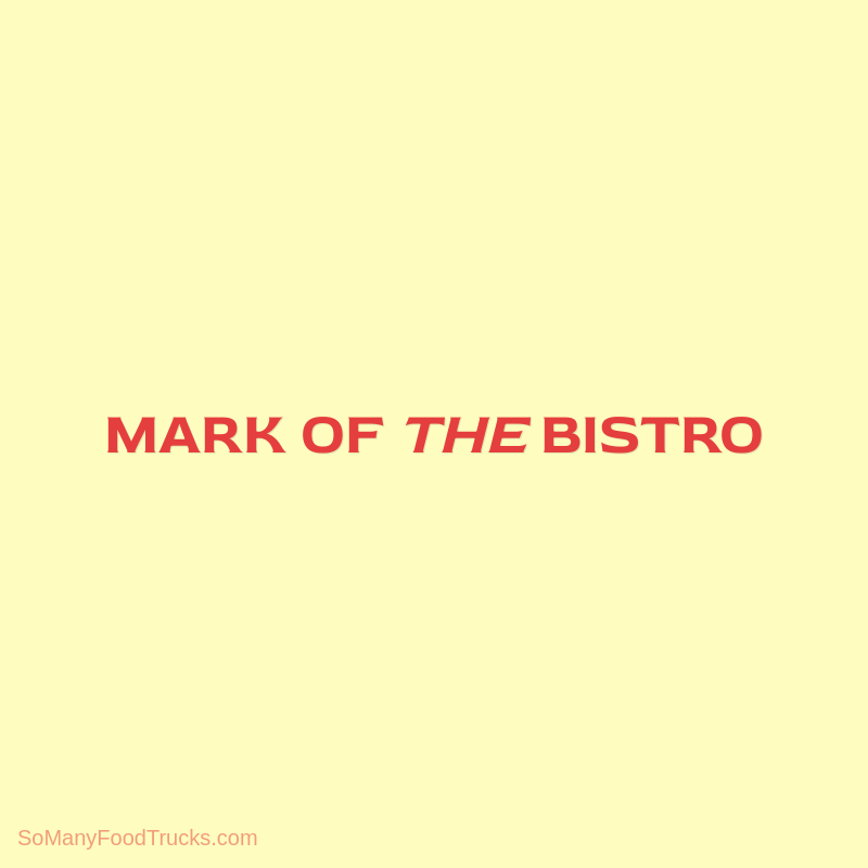 Mark of the Bistro