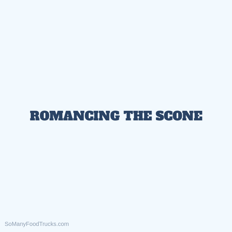 Romancing The Scone