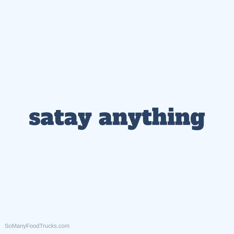 Satay Anything