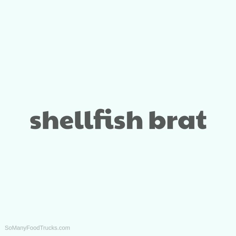 Shellfish Brat
