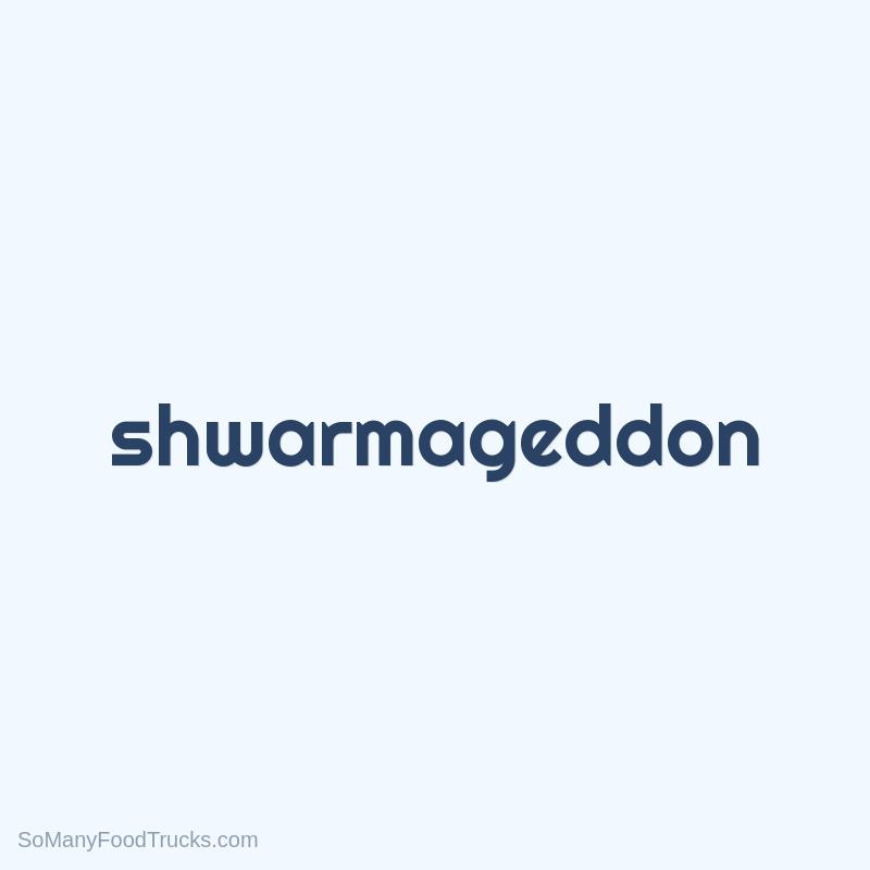 Shwarmageddon