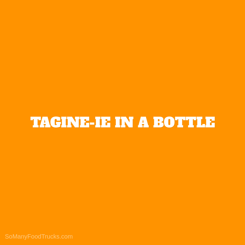 Tagine-ie in a Bottle