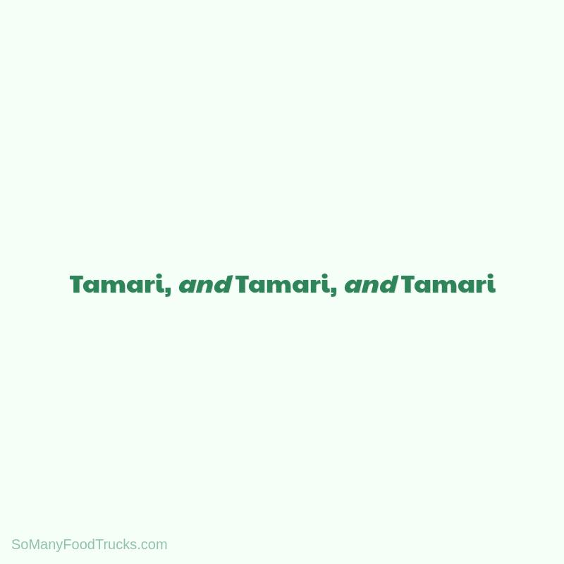 Tamari, and Tamari, and Tamari