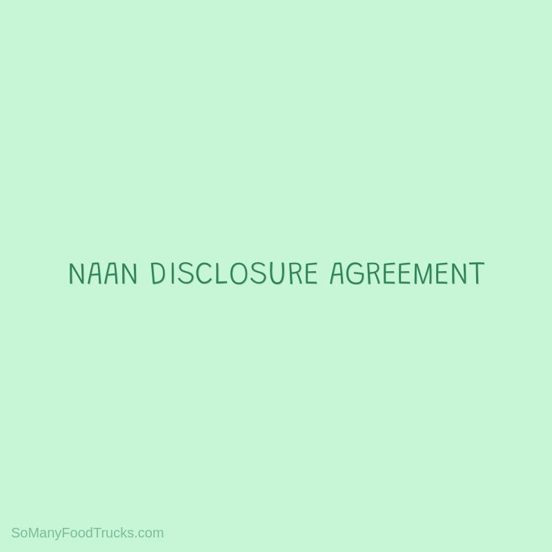Naan Disclosure Agreement