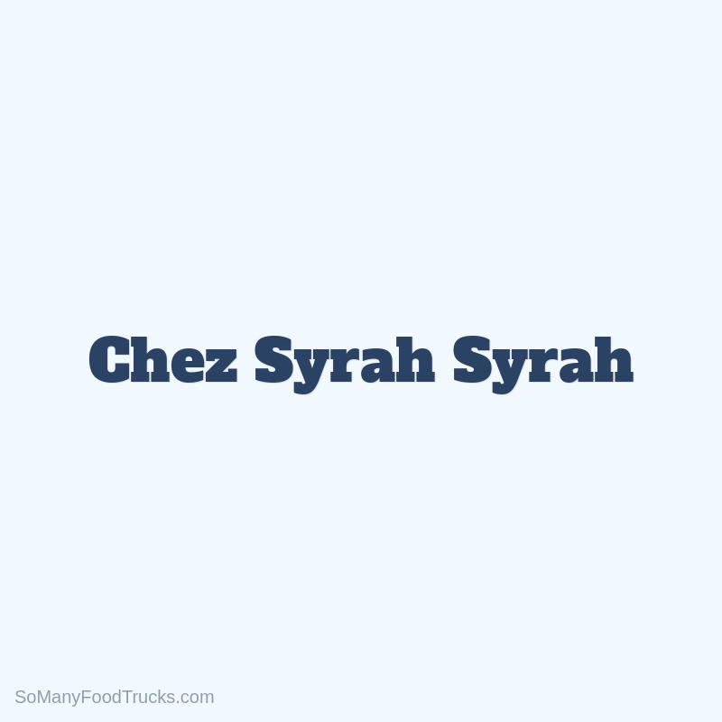 Chez Syrah Syrah